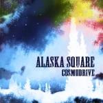 Cosmodrive, décollage réussi pour Alaska Square.