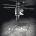 Ladylike Lily – Get Your Soul Washed