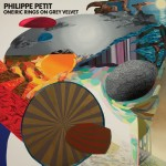 Philippe Petit, un voyage hors du temps.