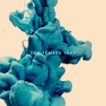 [LP] The Temper Trap – The Temper Trap
