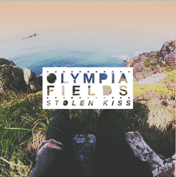 Olympia Fields - Stolen Kiss