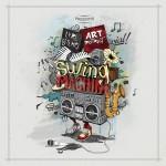 Swing Machine – Art District & Lyre le temps