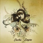 Electric Empire – Electric Empire & Changin' EP