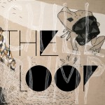 Chill Bump – The Loop