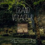 Fire/Works – Grand Voyageur