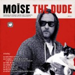Moïse The Dude – The Dude vol.1
