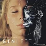 [Avant-première] [EP] Einleit – Fire Walk With Me