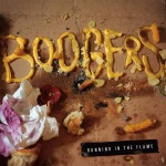 Boogers – Running In The Flame