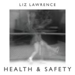 Liz Lawrence –  Health and Safety