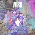 Wish – Wish