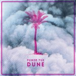 Fumer Tue – Dune