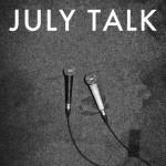 [LP] July Talk – July Talk