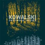 [LP] Kowalski – Driftwood Houses