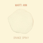 [EP] Marti Ann – Orange Spray