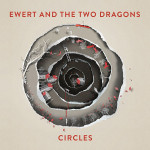[LP] Ewert and the Two Dragons – Circles