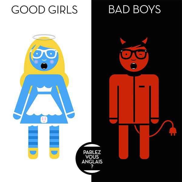Parlez Vous Anglais - Good Girls Bad Boys