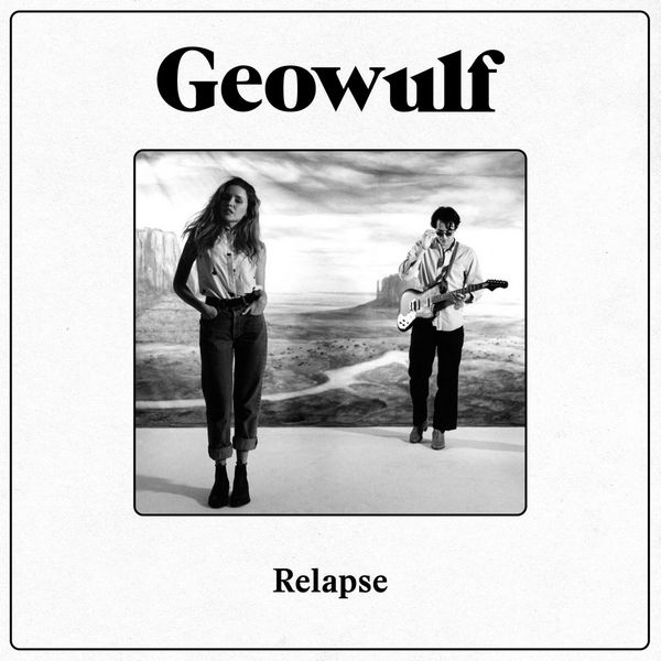Geowulf - Relapse
